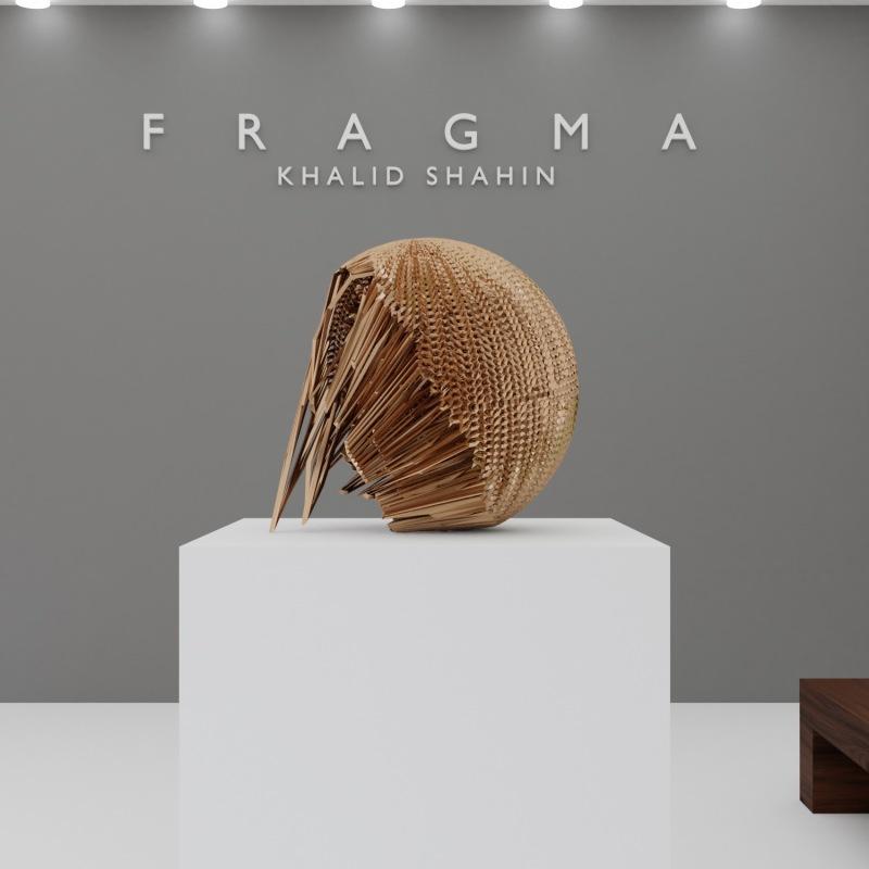 """""""Fragma"""" Khalid Shahin"""